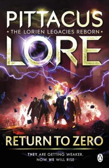 Return to Zero : Lorien Legacies Reborn