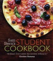 Sam Stern's Student Cookbook : Survive in Style on a Budget