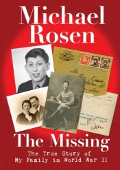 The Missing: The True Story of My Family in World War II