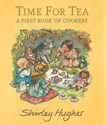 Time for Tea : A First Book of Cookery