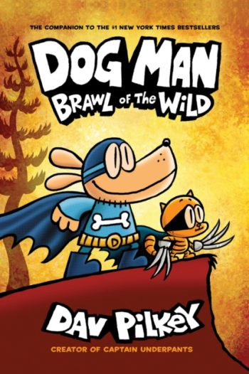 Dog Man 6: Brawl of the Wild PB