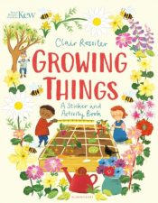 KEW: Growing Things : A Sticker and Activity Book