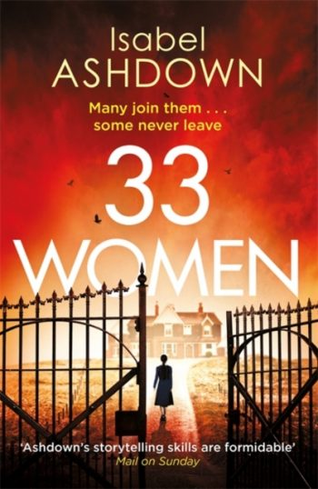 33 Women : A gripping new thriller about the power of women, and the lengths they will go to when pushed...