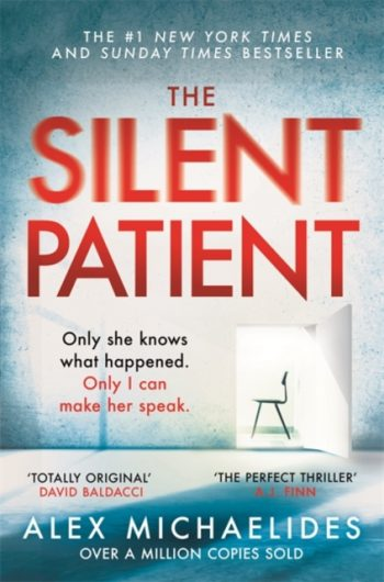 The Silent Patient : The Richard and Judy bookclub pick and Sunday Times Bestseller