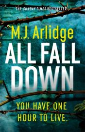 All Fall Down : The Brand New D.I. Helen Grace Thriller