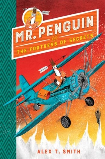 Mr Penguin and the Fortress of Secrets : Book 2