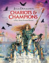 Chariots and Champions : A Roman Play