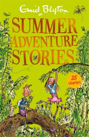 Summer Adventure Stories : Contains 25 classic tales