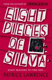 Eight Pieces of Silva : an addictive mystery that refuses to let you go ...