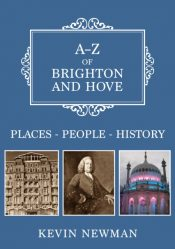 A-Z of Brighton and Hove : Places-People-History