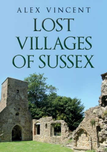Lost Villages of Sussex