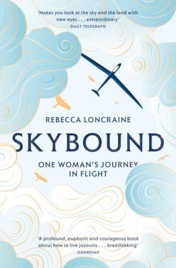 Skybound : A Journey In Flight