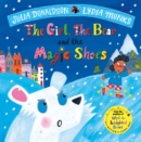 The Girl, the Bear and the Magic Shoes - hardback