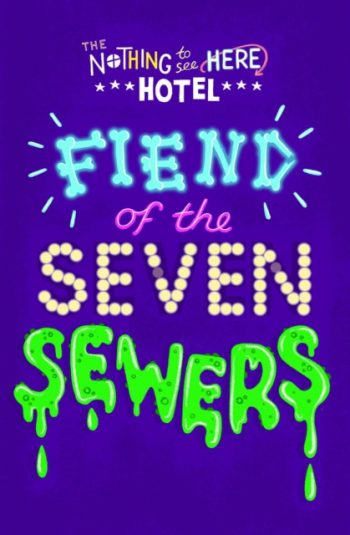 Fiend of the Seven Sewers : 4