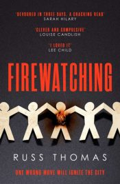 Firewatching : The must-read Thriller of the Month