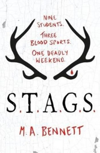 STAGS : Nine students. Three blood sports. One deadly weekend.