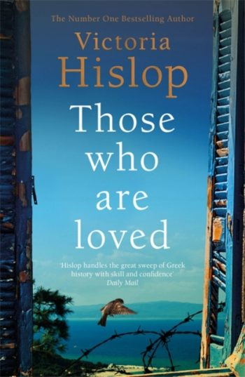 Those Who Are Loved : The compelling Number One Sunday Times bestseller, 'A Must Read'