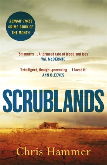 Scrublands : The Stunning, Word-of-Mouth Thriller of 2019
