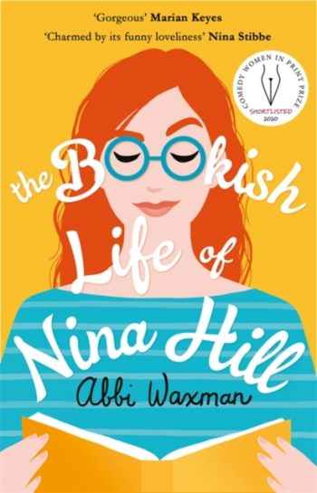 The Bookish Life of Nina Hill : A wonderfully funny, uplifting and bookish summer read
