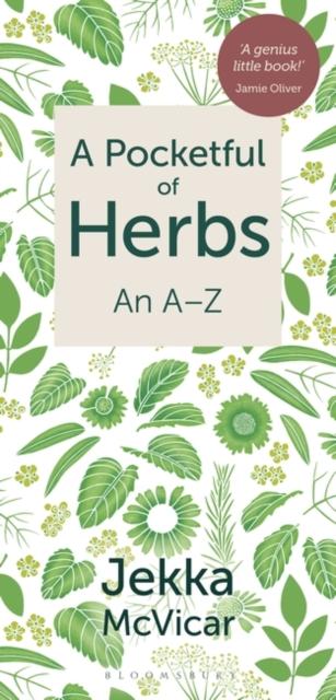 A Pocketful of Herbs : An A-Z
