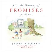 A Little Moment of Promises for Children