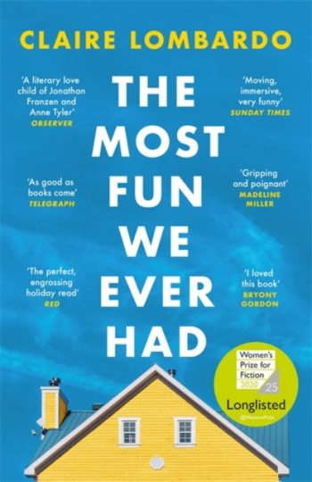 The Most Fun We Ever Had : Longlisted for the Women's Prize for Fiction 2020