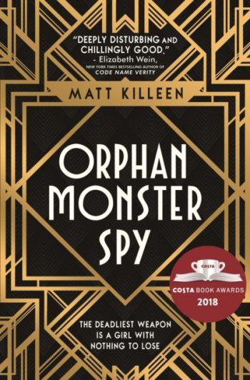 Orphan Monster Spy