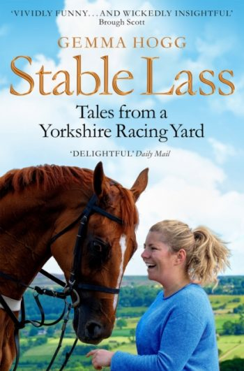 Stable Lass : Tales from a Yorkshire Racing Yard
