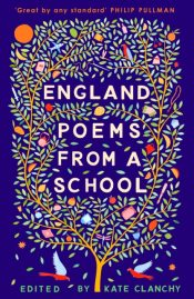 England : Poems from a School