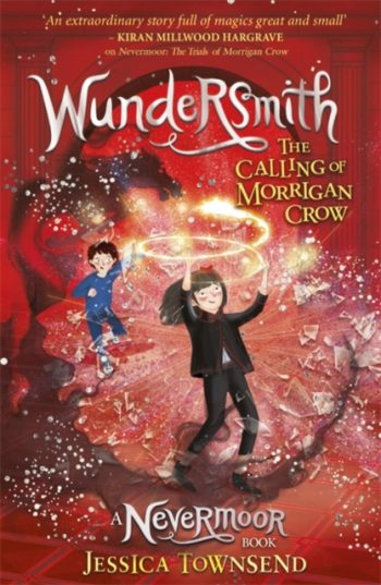 Wundersmith : The Calling of Morrigan Crow Book 2