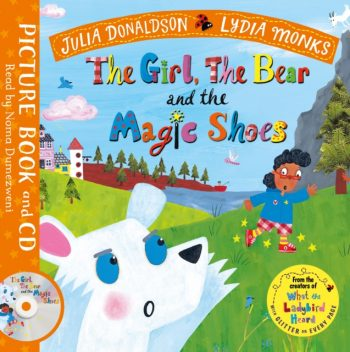 The Girl, the Bear and the Magic Shoes : Book and CD Pack
