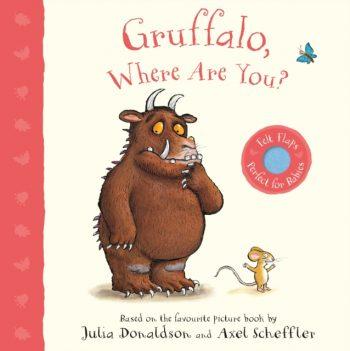 Gruffalo, Where Are You? : A Felt Flaps Book