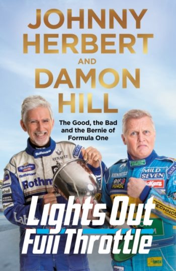 Lights Out, Full Throttle : The Good the Bad and the Bernie of Formula One