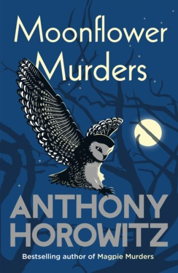 Moonflower Murders : by the global bestselling author of Magpie Murders