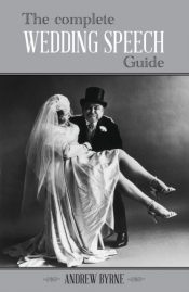 The Complete Wedding Speech Guide
