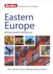 Berlitz Language: Eastern Europe Phrase Book & Dictionary : Albanian, Bulgarian, Croatian, Czech, Estonian, Hungarian, Latvian, Lithuanian, Polish, Romanian, Russian & Slovenian