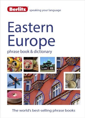 Berlitz Language: Eastern Europe Phrase Book & Dictionary : Albanian, Bulgarian, Croatian, Czech, Estonian, Hungarian, Latvian, Lithuanian, Polish, Romanian, Russian & Slovenian