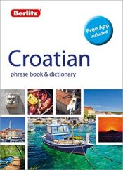 Berlitz Phrase Book & Dictionary Croatian(Bilingual dictionary)