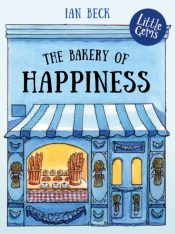The Bakery of Happiness