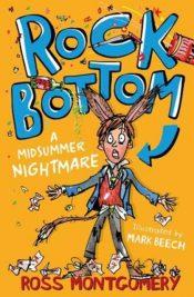 Rock Bottom : A Midsummer Nightmare