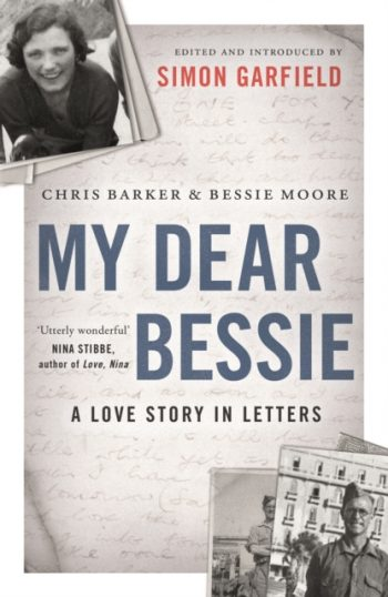 My Dear Bessie : A Love Story in Letters