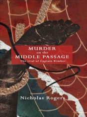 Murder on the Middle Passage - The Trial of Captain Kimber