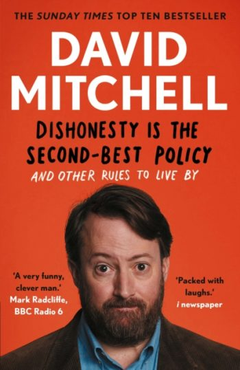 Dishonesty is the Second-Best Policy : And Other Rules to Live By