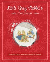 Little Grey Rabbit's Christmas