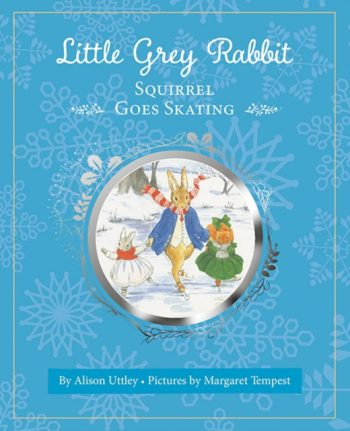 Little Grey Rabbit: Squirrel Goes Skating