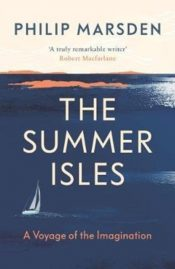 The Summer Isles : A Voyage of the Imagination