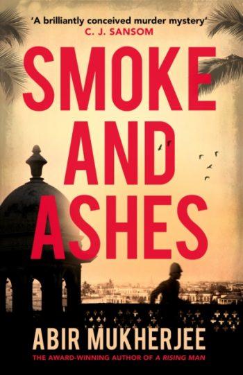 Smoke and Ashes : Sam Wyndham Book 3