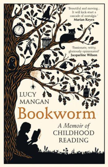 Bookworm : A Memoir of Childhood Reading