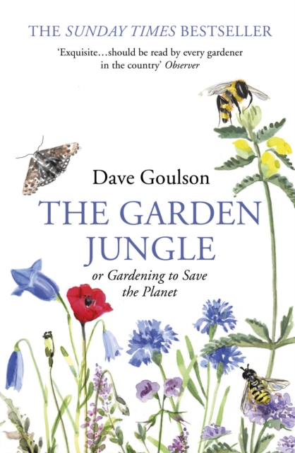 The Garden Jungle: or Gardening to Save the Plane