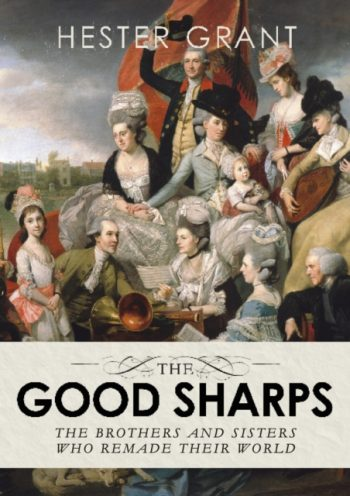 The Good Sharps : The Brothers and Sisters Who Remade Their World